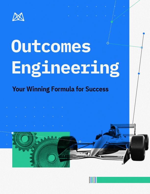 Outcomes Engineering: Your Formula for Success