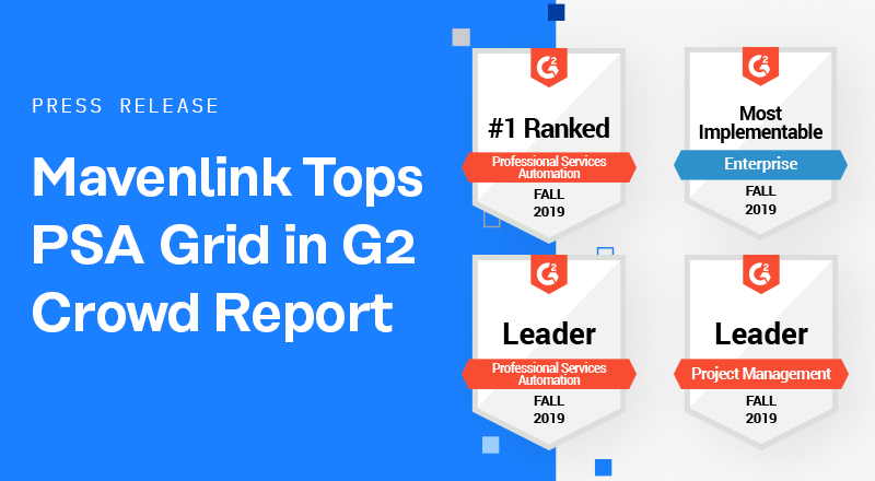 Mavenlink Tops Professional Services Automation (PSA) Grid in G2 Crowd Report