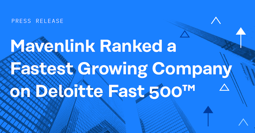 Mavenlink Named One of North America's Fastest Growing Companies on Deloitte's 2019 Technology Fast 500™ for Third Year in a Row