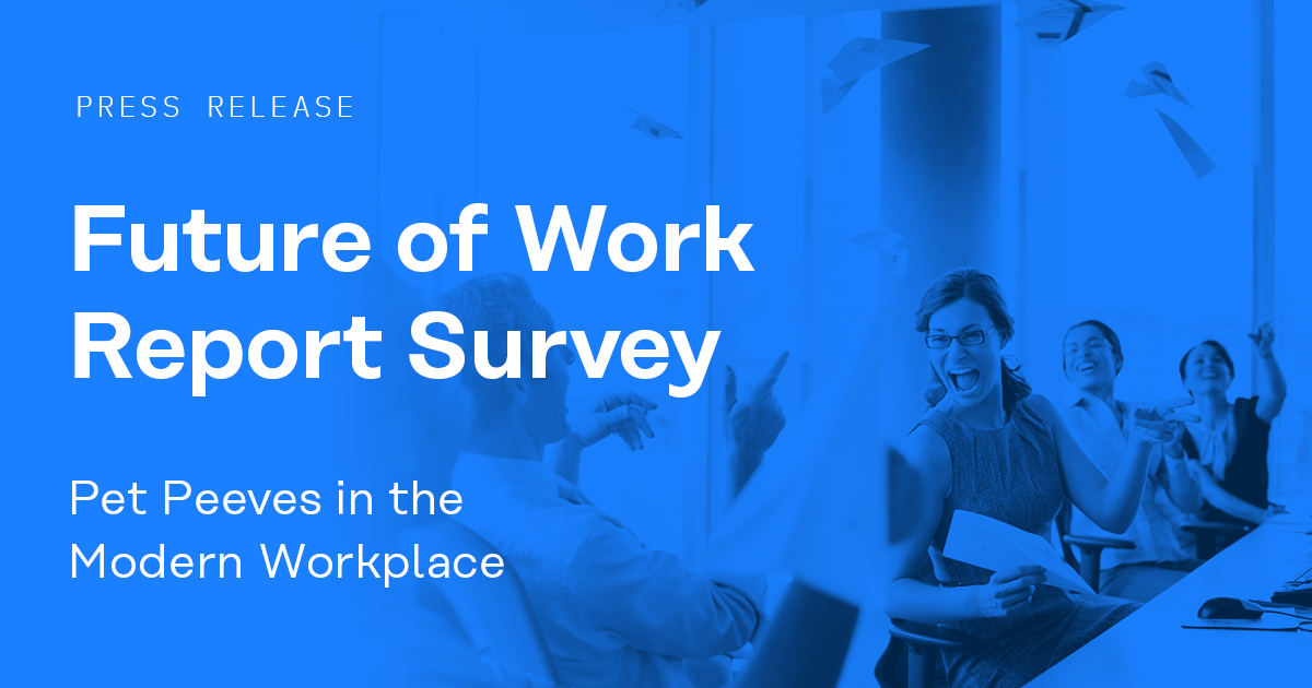 Mavenlink Future of Work Survey Shows 47% of Employees Feel Lazy Coworkers Are Number-One Pet Peeve