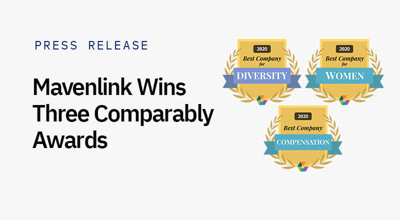 Mavenlink Wins Three Comparably Awards for Best Companies for Diversity, Women and Compensation
