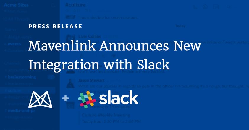 Mavenlink Announces New Integration with Slack