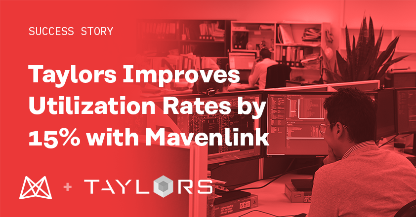 Taylors Improves Utilization Rates by 15% with Mavenlink