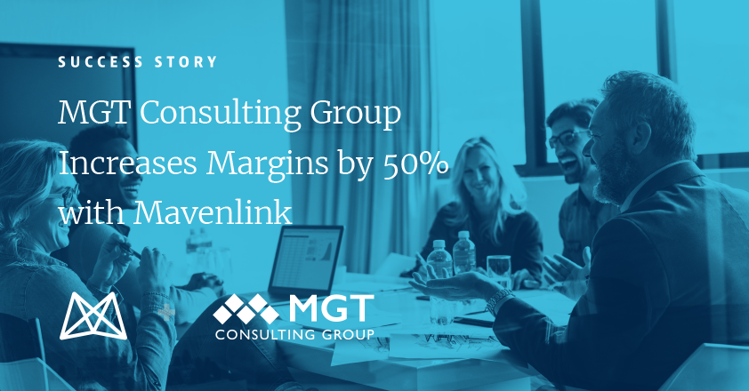 MGT Consulting Increases Margins by 50% With Mavenlink