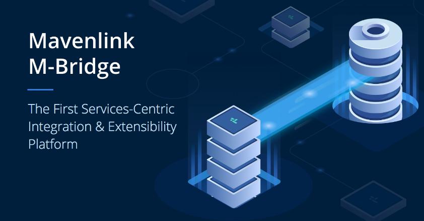 Mavenlink Introduces Mavenlink M-Bridge, the First Professional Services-Centric Integration Platform