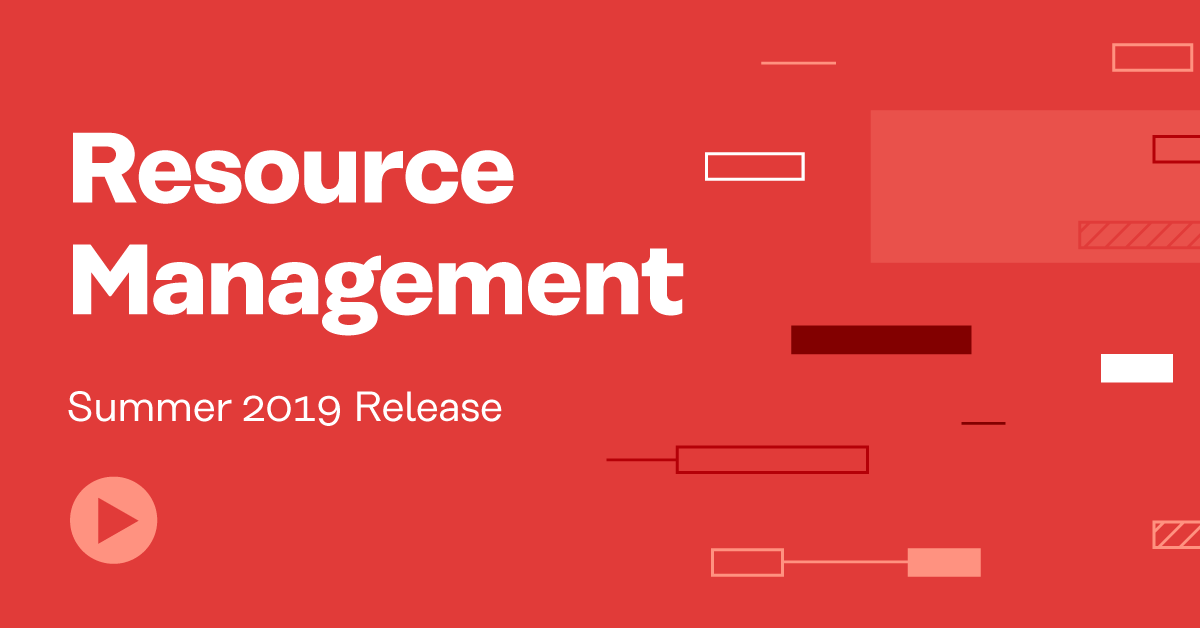 Mavenlink Resource Management Summer 2019 Release Brings Exciting Enhancements