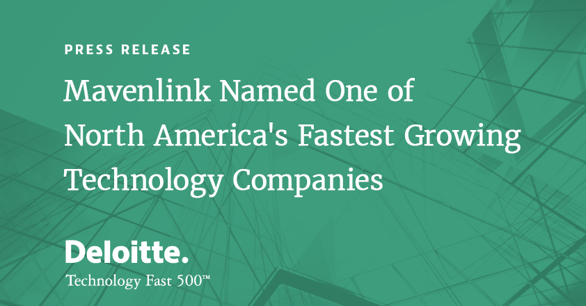 Mavenlink Named One of the Fastest-Growing Companies in North America onDeloitte's 2018 Technology Fast 500
