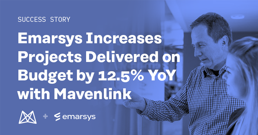Emarsys Increases Projects Delivered on Budget by 12.5% Year Over Year with Mavenlink