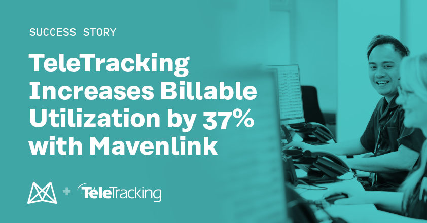 TeleTracking Increases Billable Utilization by 37% With Mavenlink